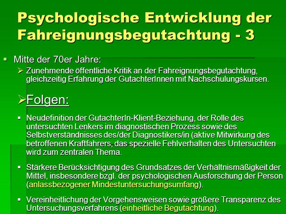 Psychologische Entwicklung der Fahreignungsbegutachtung - 3