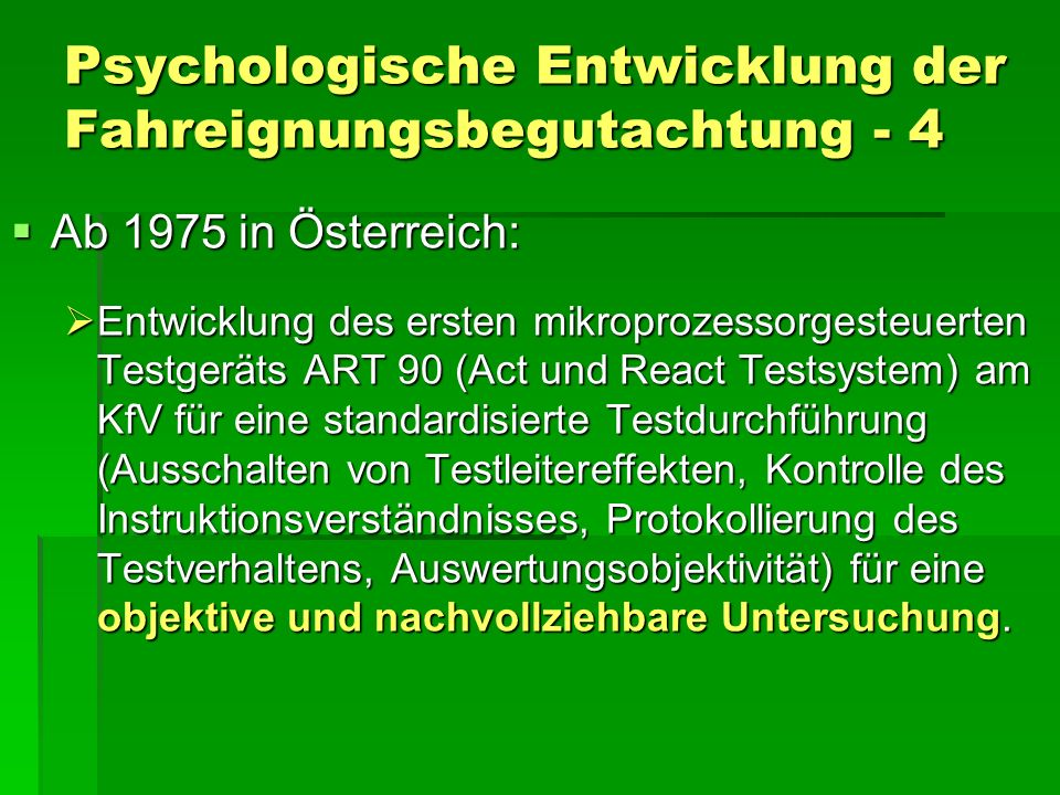 Psychologische Entwicklung der Fahreignungsbegutachtung - 4