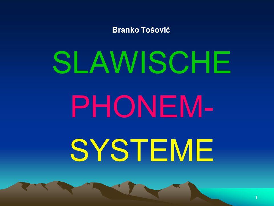 Branko Tošović SLAWISCHE PHONEM- SYSTEME