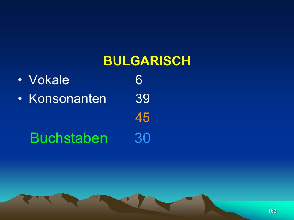 BULGARISCH Vokale 6 Konsonanten 39 45 Buchstaben 30