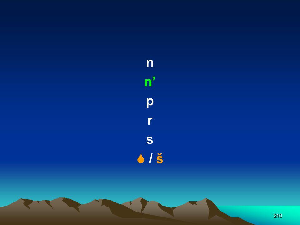 n n' p r s  / š
