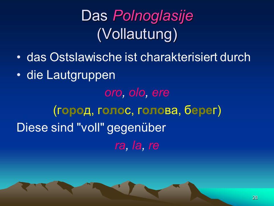 Das Polnoglasije (Vollautung)