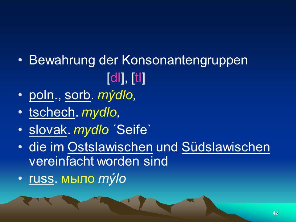 Bewahrung der Konsonantengruppen