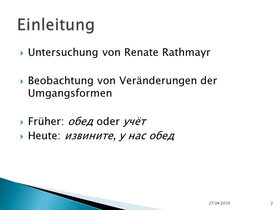 Einleitung Untersuchung von Renate Rathmayr