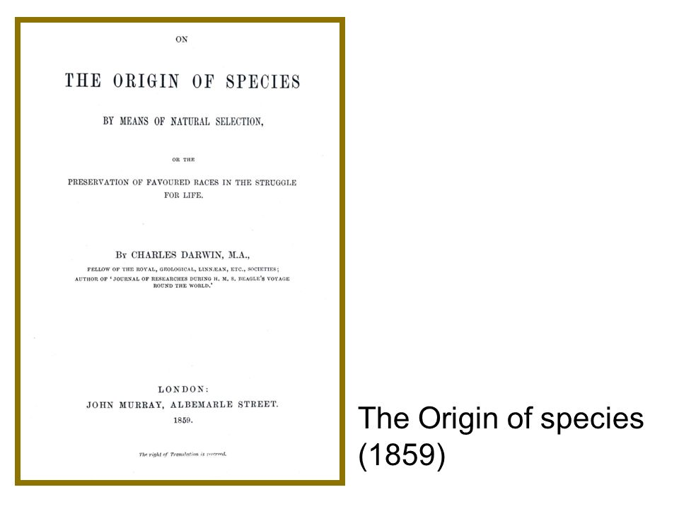The Origin of species (1859)