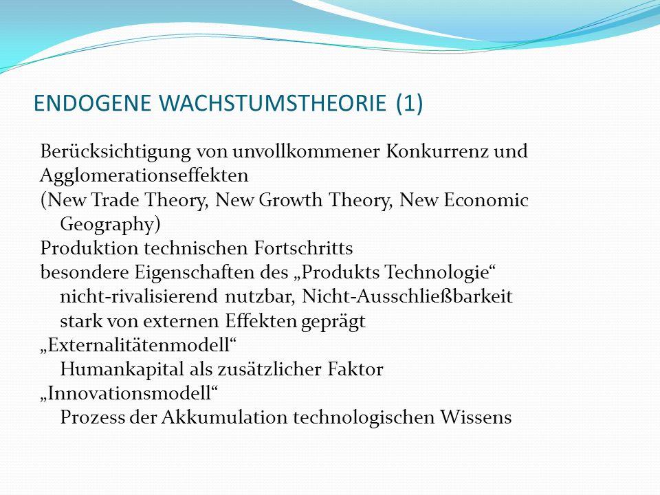 ENDOGENE WACHSTUMSTHEORIE (1)