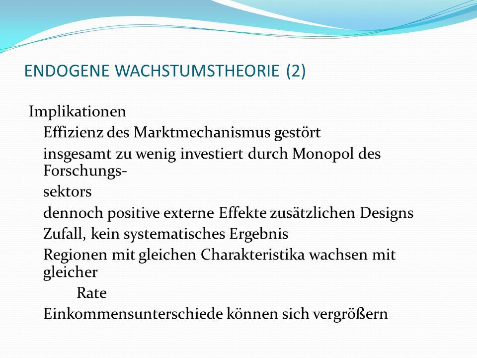 ENDOGENE WACHSTUMSTHEORIE (2)