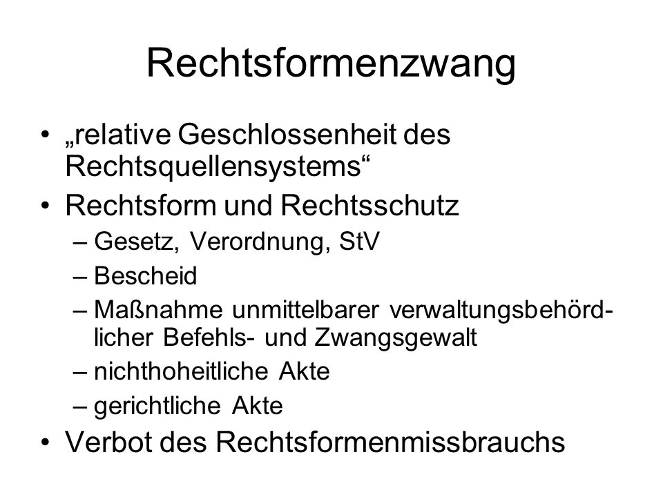 """Rechtsformenzwang """"relative Geschlossenheit des Rechtsquellensystems"""
