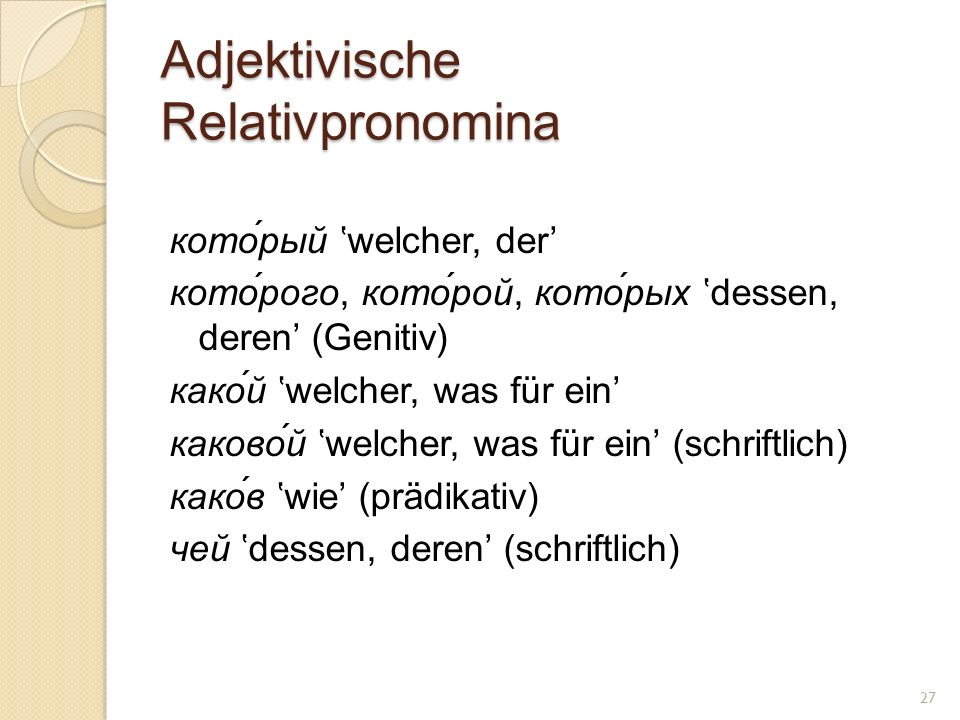 Adjektivische Relativpronomina