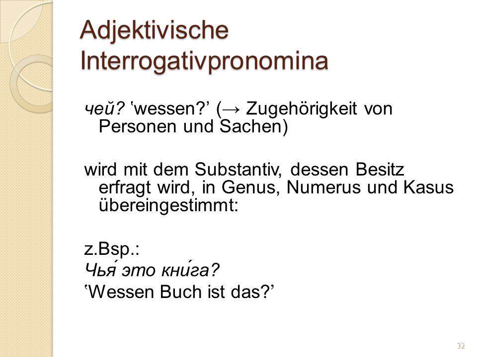 Adjektivische Interrogativpronomina