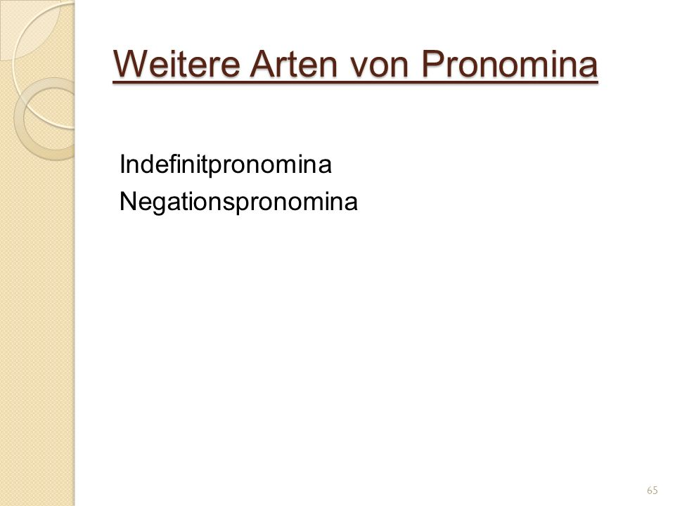 Weitere Arten von Pronomina