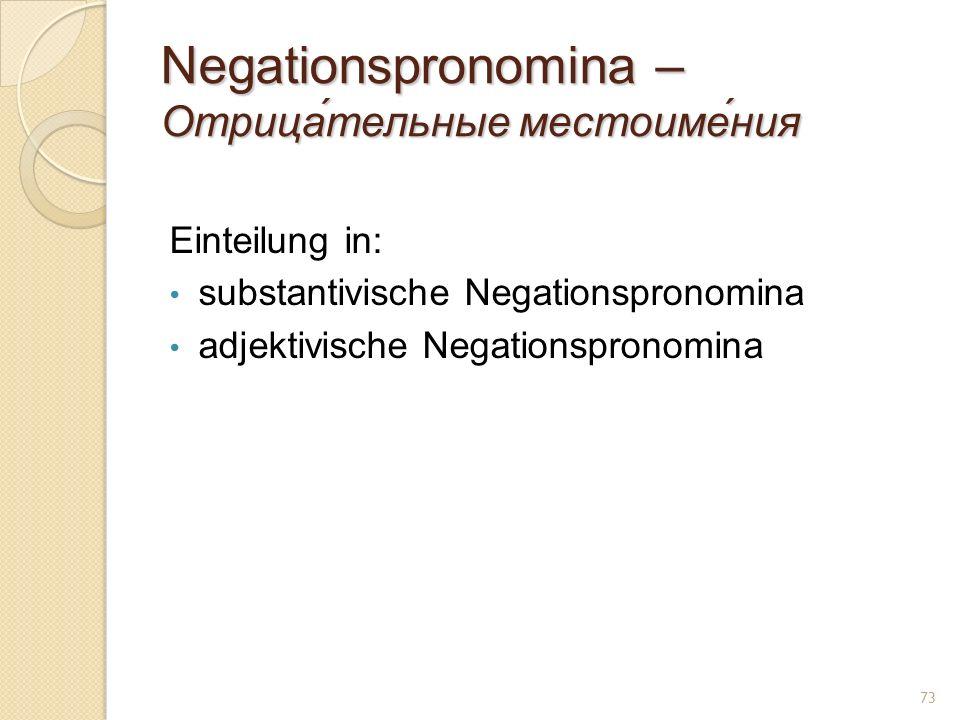 Negationspronomina – Отрица́тельные местоиме́ния