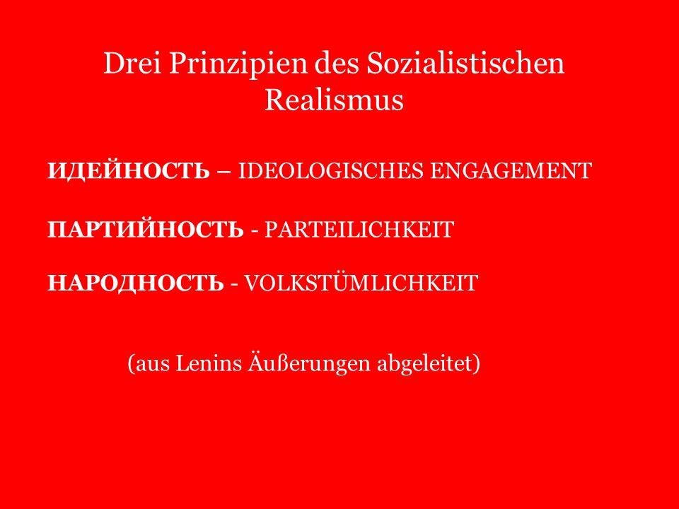 Drei Prinzipien des Sozialistischen Realismus