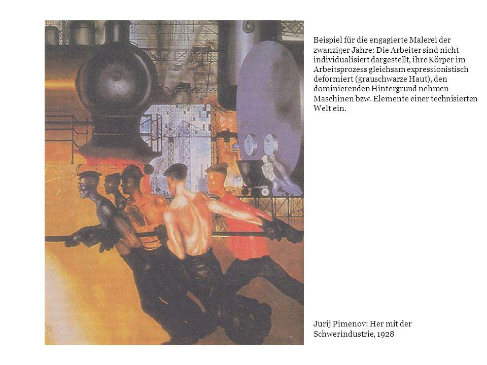 Beispiel für die engagierte Malerei der zwanziger Jahre: Die Arbeiter sind nicht individualisiert dargestellt, ihre Körper im Arbeitsprozess gleichsam expressionistisch deformiert (grauschwarze Haut), den dominierenden Hintergrund nehmen Maschinen bzw. Elemente einer technisierten Welt ein.