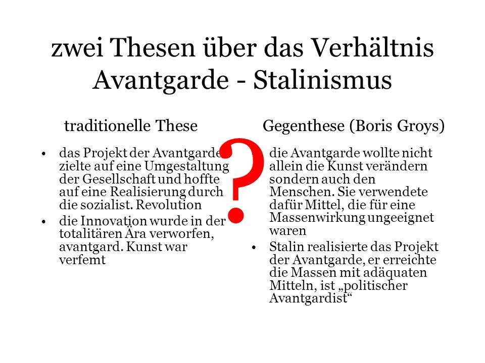 zwei Thesen über das Verhältnis Avantgarde - Stalinismus