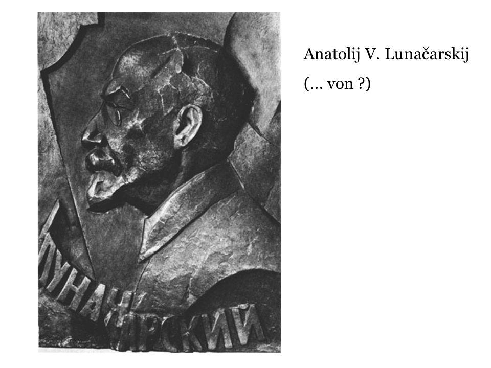 Anatolij V. Lunačarskij