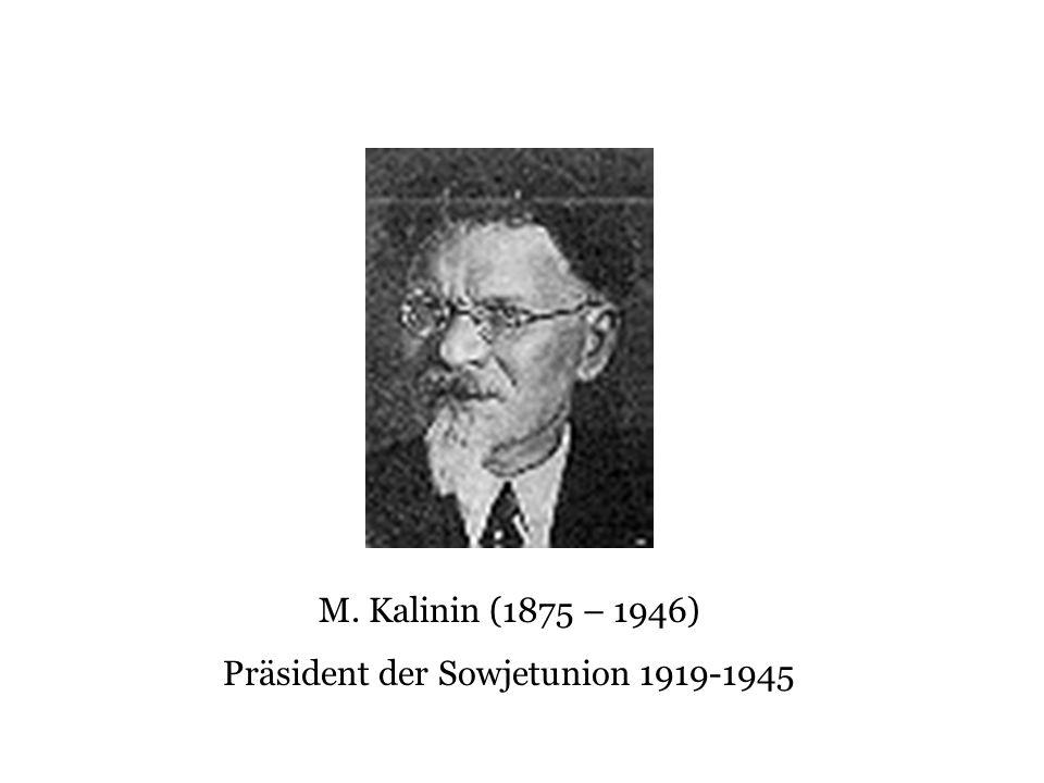 Präsident der Sowjetunion 1919-1945