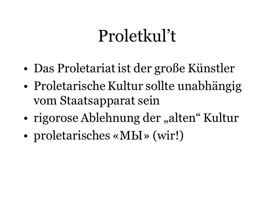 Proletkul't Das Proletariat ist der große Künstler