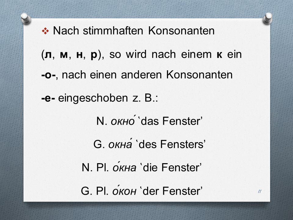 Nach stimmhaften Konsonanten