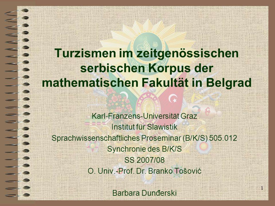 Turzismen im zeitgenössischen serbischen Korpus der mathematischen Fakultät in Belgrad