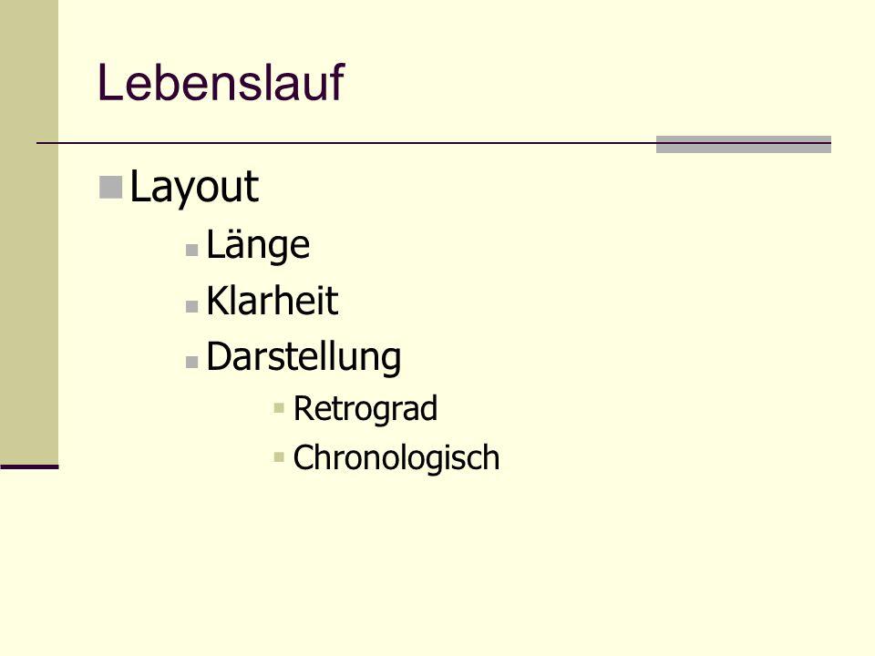 Lebenslauf Layout Länge Klarheit Darstellung Retrograd Chronologisch