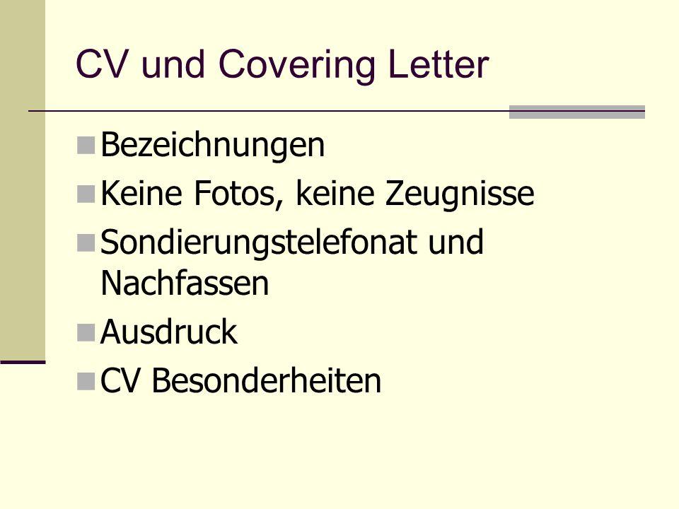 CV und Covering Letter Bezeichnungen Keine Fotos, keine Zeugnisse