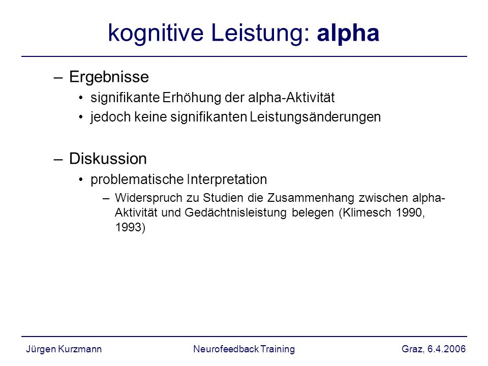 kognitive Leistung: alpha
