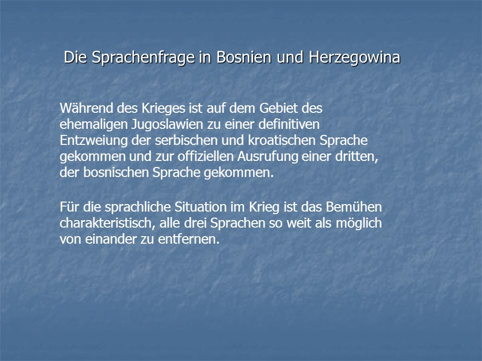 Die Sprachenfrage in Bosnien und Herzegowina
