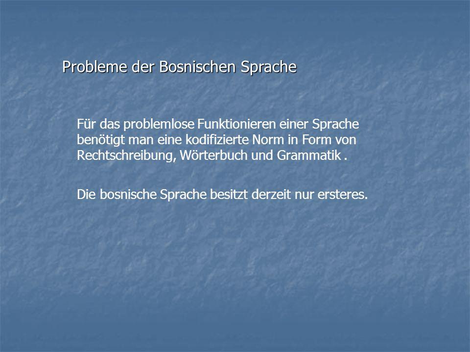 Probleme der Bosnischen Sprache