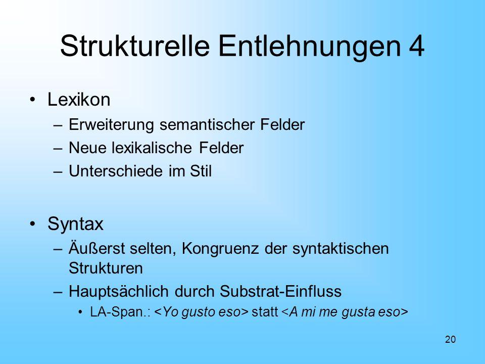 Strukturelle Entlehnungen 4