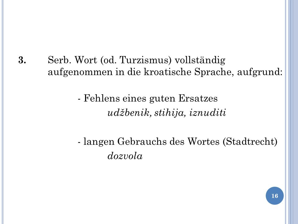 3. Serb. Wort (od.