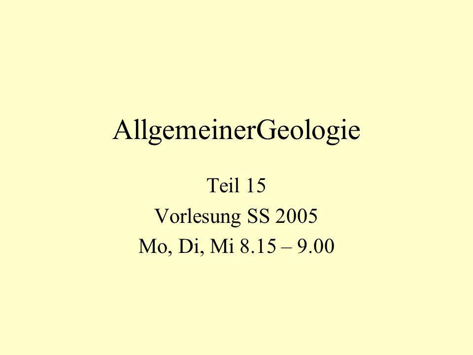 Teil 15 Vorlesung SS 2005 Mo, Di, Mi 8.15 – 9.00