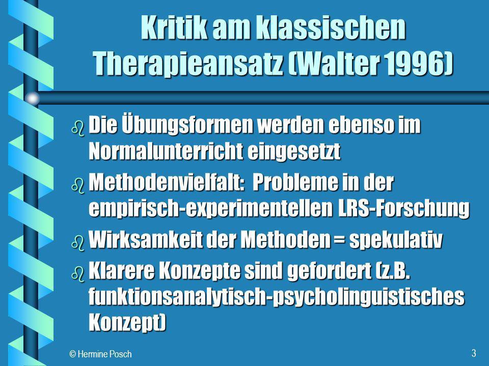 Kritik am klassischen Therapieansatz (Walter 1996)