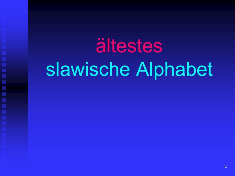 ältestes slawische Alphabet