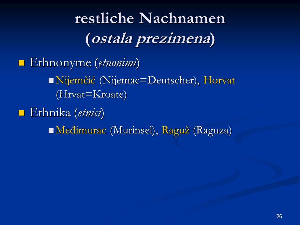 restliche Nachnamen (ostala prezimena)