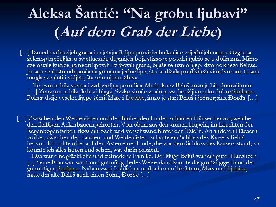 Aleksa Šantić: Na grobu ljubavi (Auf dem Grab der Liebe)