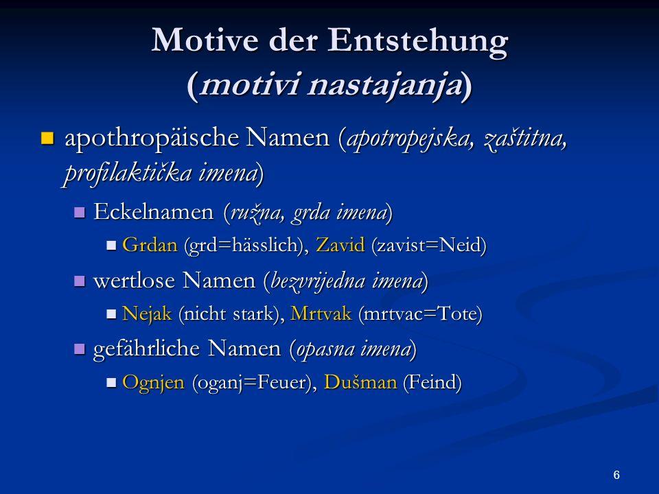 Motive der Entstehung (motivi nastajanja)