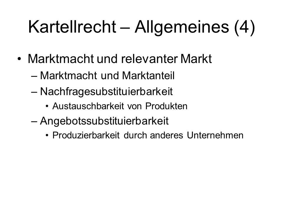 Kartellrecht – Allgemeines (4)