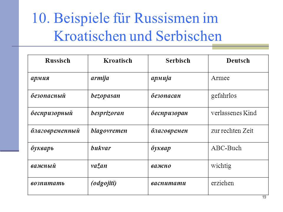 10. Beispiele für Russismen im Kroatischen und Serbischen