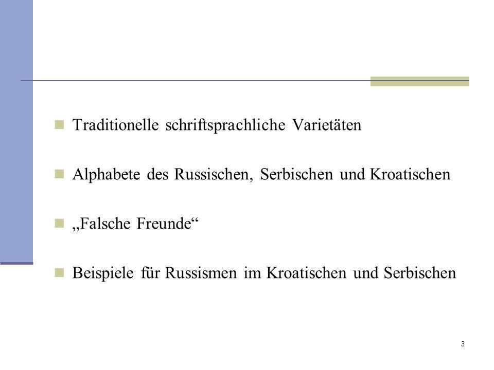 Traditionelle schriftsprachliche Varietäten