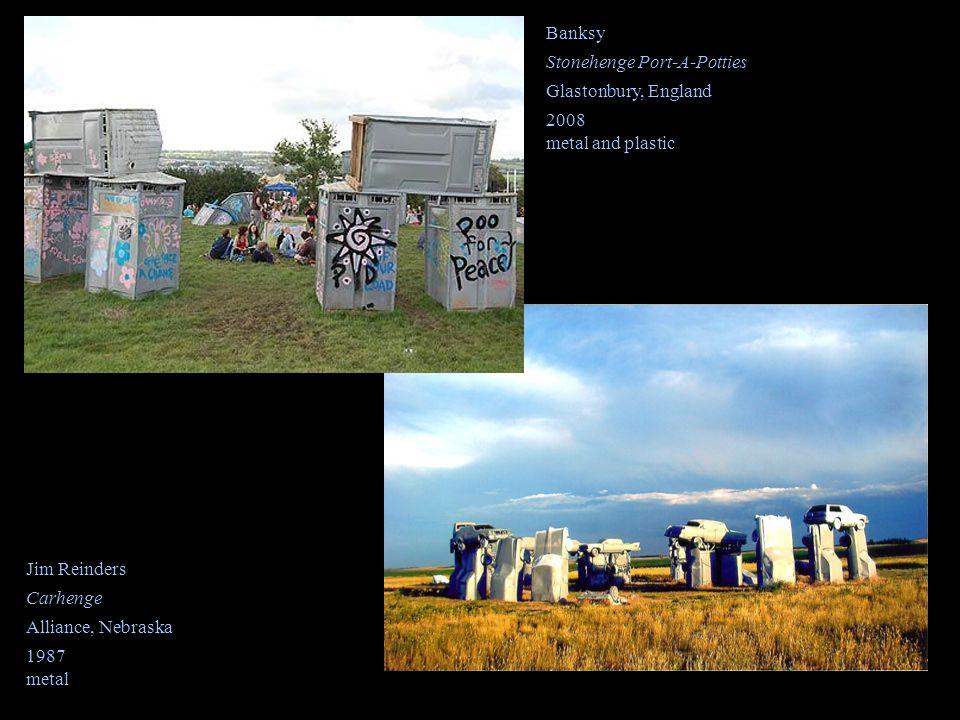 Banksy Stonehenge Port-A-Potties. Glastonbury, England. 2008. metal and plastic. Jim Reinders. Carhenge.