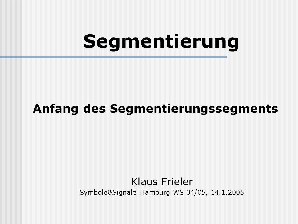 Symbole&Signale Hamburg WS 04/05, 14.1.2005