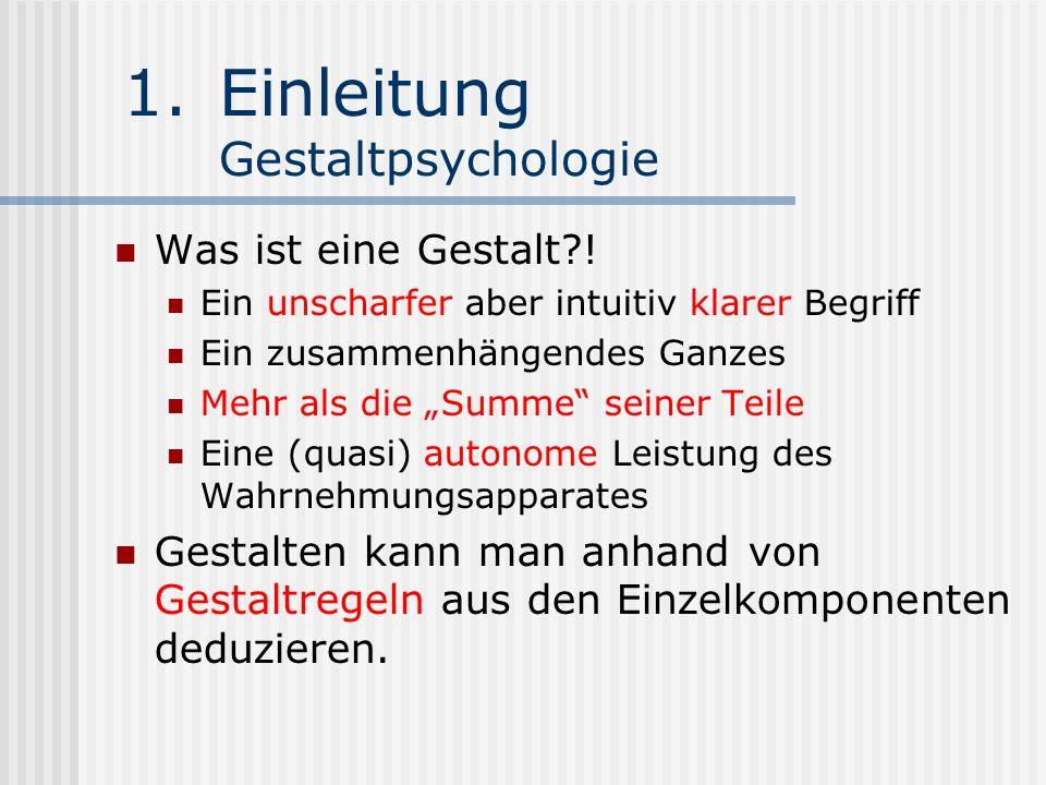 Einleitung Gestaltpsychologie