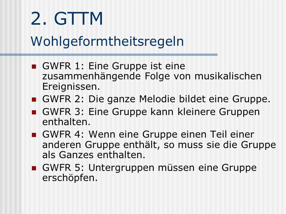 2. GTTM Wohlgeformtheitsregeln