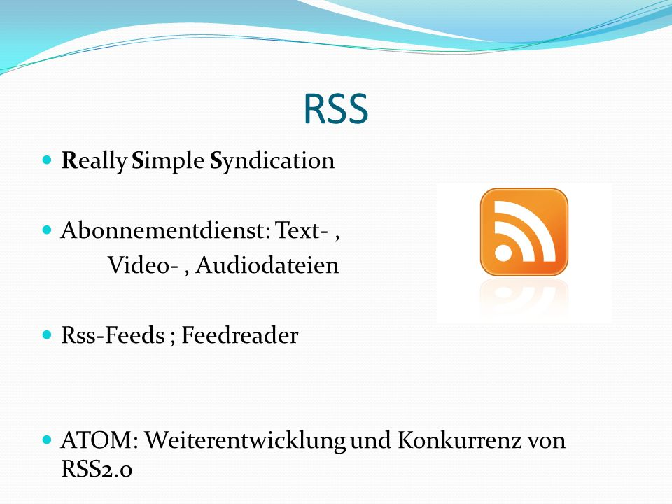 RSS Really Simple Syndication Abonnementdienst: Text- ,
