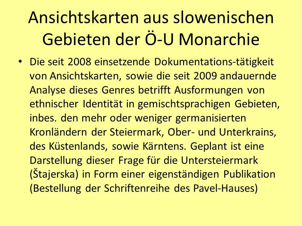 Ansichtskarten aus slowenischen Gebieten der Ö-U Monarchie