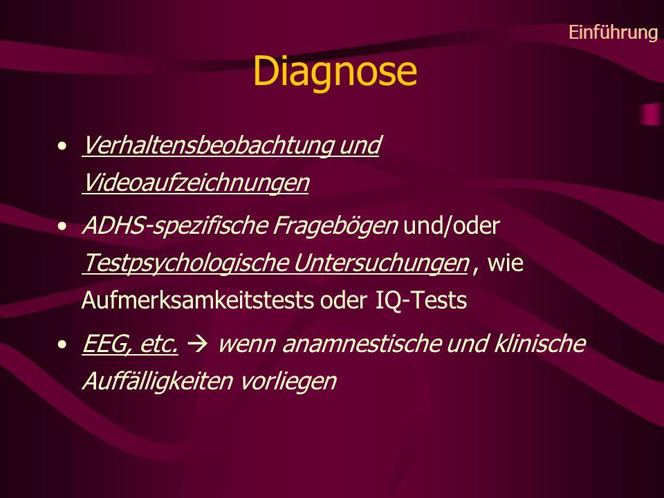 Diagnose Verhaltensbeobachtung und Videoaufzeichnungen