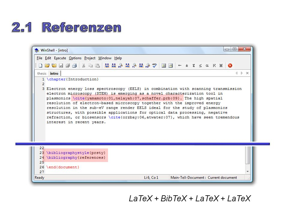 2.1 Referenzen LaTeX + BibTeX + LaTeX + LaTeX