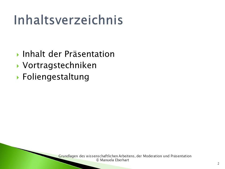 Inhaltsverzeichnis Inhalt der Präsentation Vortragstechniken