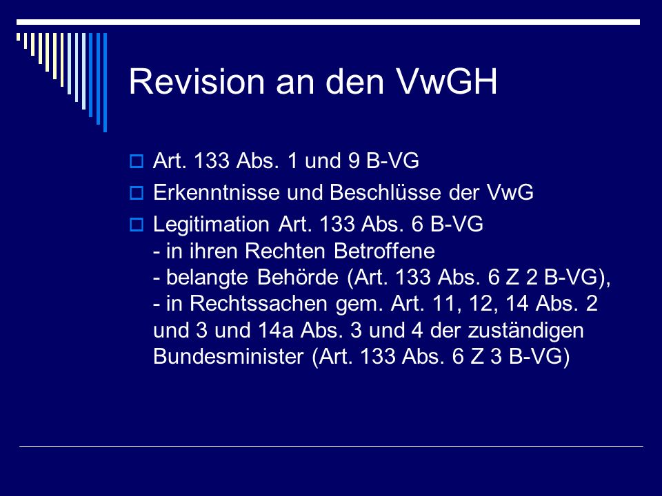 Revision an den VwGH Art. 133 Abs. 1 und 9 B-VG